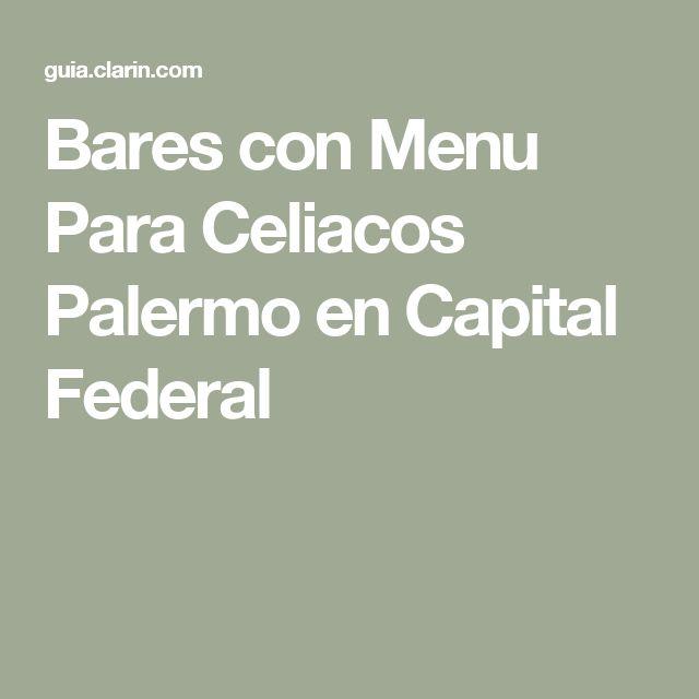Bares con Menu Para Celiacos Palermo en Capital Federal