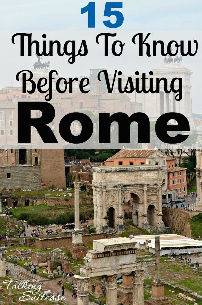 Rome was once the largest, wealthiest, most powerful city in the Western world. It's no wonder that today Rome is packed with countless historical landmarks, museums and over 900 churches. Read on for 15 things you should know before visiting Rome.