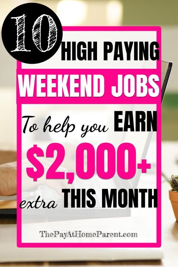 Top 10 Best Weekend Jobs To Earn More Money In Your Spare Time Weekend Jobs Earn More Money Job