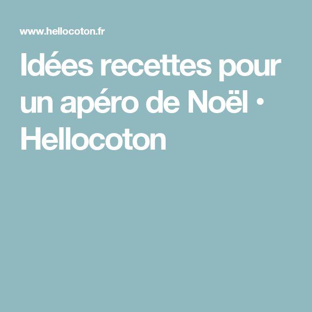 Idées recettes pour un apéro de Noël • Hellocoton