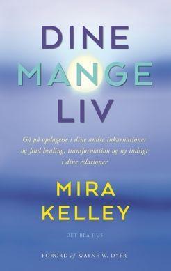 Dine mange liv | kr. 189,00 | Bog af Mira Kelley