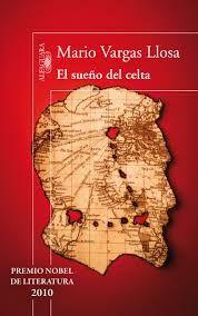 Mario Vargas Llosa. El sueño del celta