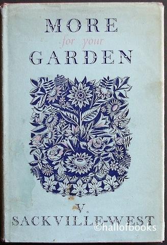 More for your Garden by Vita Sackville-West
