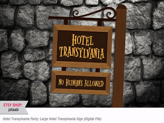 24x36 Hotel Transylvania Party:  Large Hotel Transylvania Sign (Digital File) on Etsy, $13.00