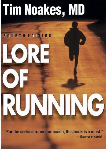 Lore of Running, 4th Edition: Timothy Noakes: 9780873229593: Amazon.com: Books