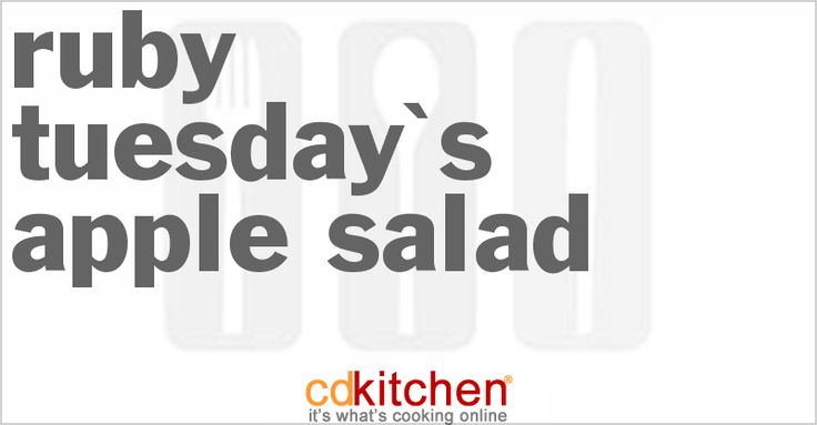 Ruby Tuesday's Apple Salad - CDKitchen.com