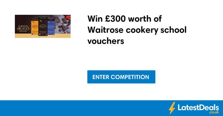 Win £300 worth of Waitrose cookery school vouchers
