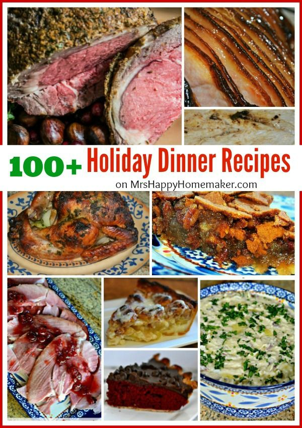 Looking for a little holiday dinner inspiration? Here's over 100 of my favorite holiday recipes that would be perfect for your Thanksgiving or Christmas menu!