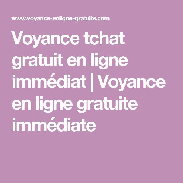 Voyance tchat gratuit en ligne immédiat   Voyance en ligne gratuite immédiate