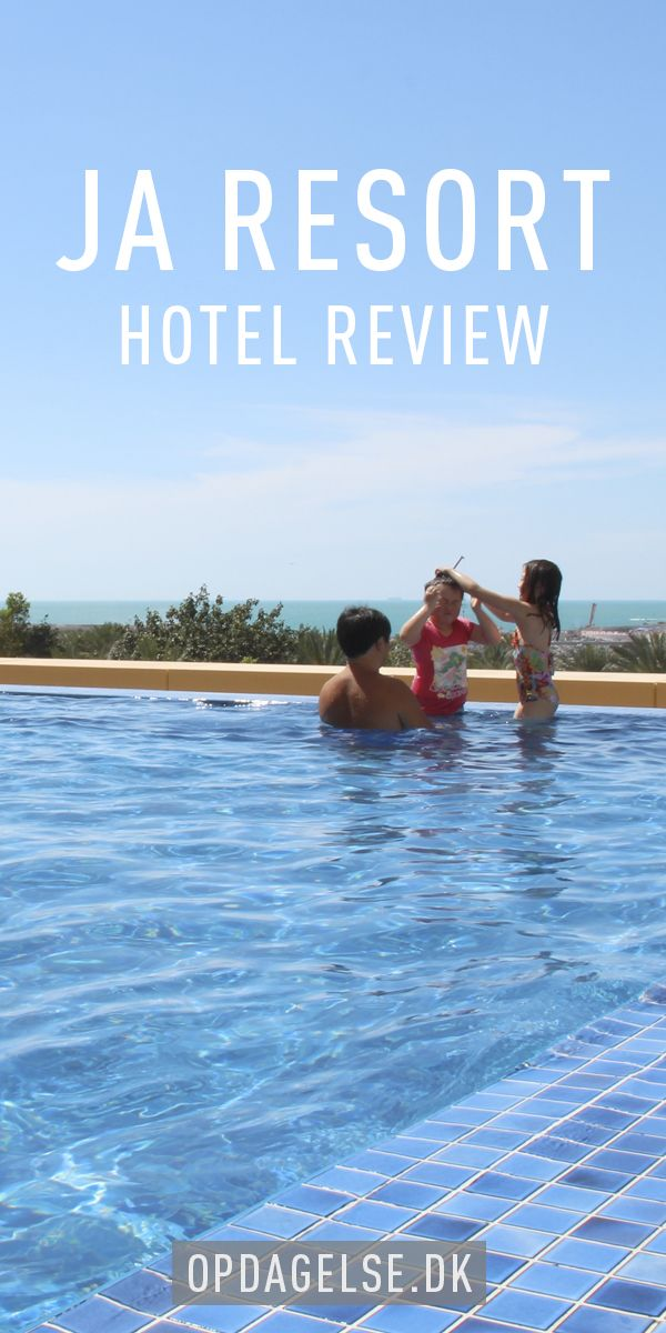 Hotel review - JA Resort Dubai --- The post is in danish. Choose your own language in the bottom of the right sidebar