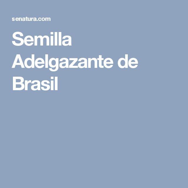 Semilla Adelgazante de Brasil