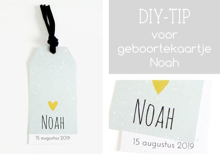 Do It Yourself tip voor geboortekaartje Noah