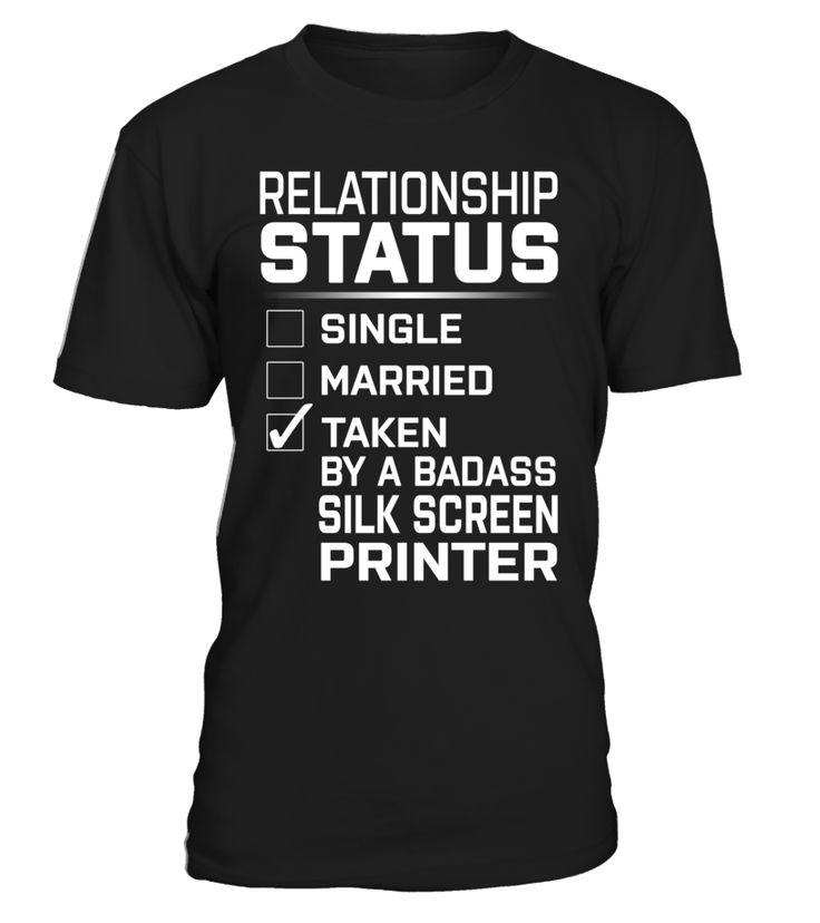 Silk Screen Printer - Relationship Status