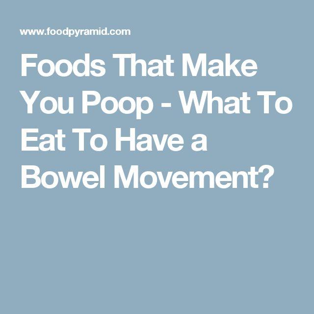 Foods That Make You Poop Healthy