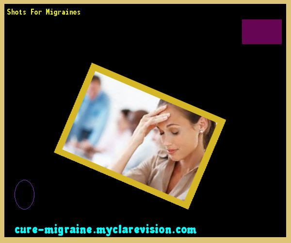 Shots For Migraines 132041 - Cure Migraine