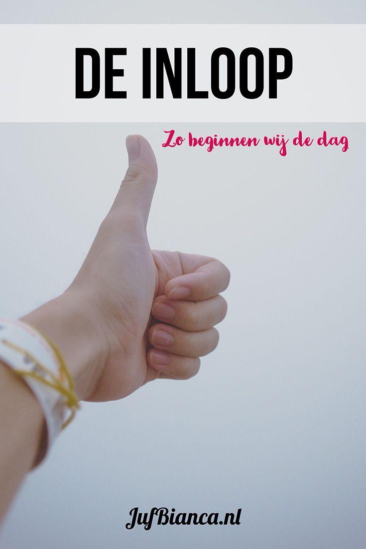 De inloop: zo beginnen wij de dag!