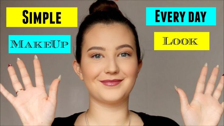 simple everyday makeup look makeup tutorial