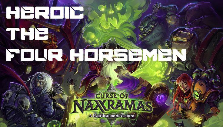 Hearthstone - Heroic The Four Horsemen