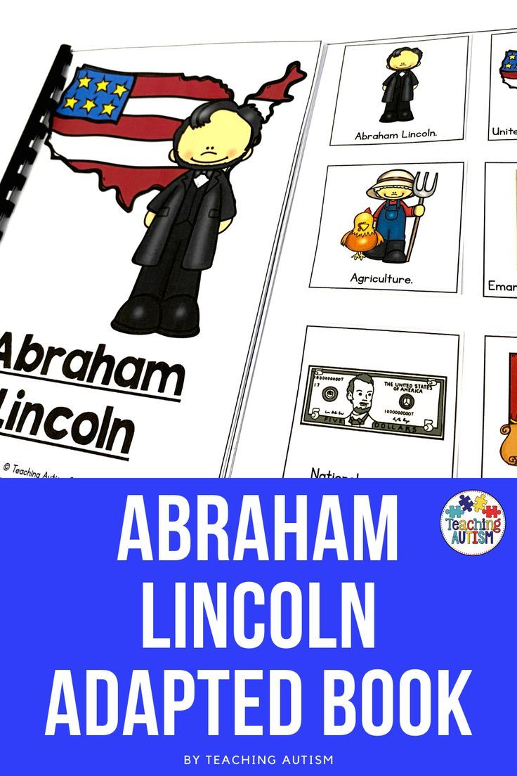Abraham Lincoln Adapted Book Autism Teaching Books Autism