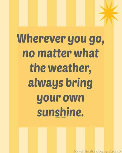 Bring Your Own Sunshine {Graphic/Quote} and what I have learned about re-sharing images