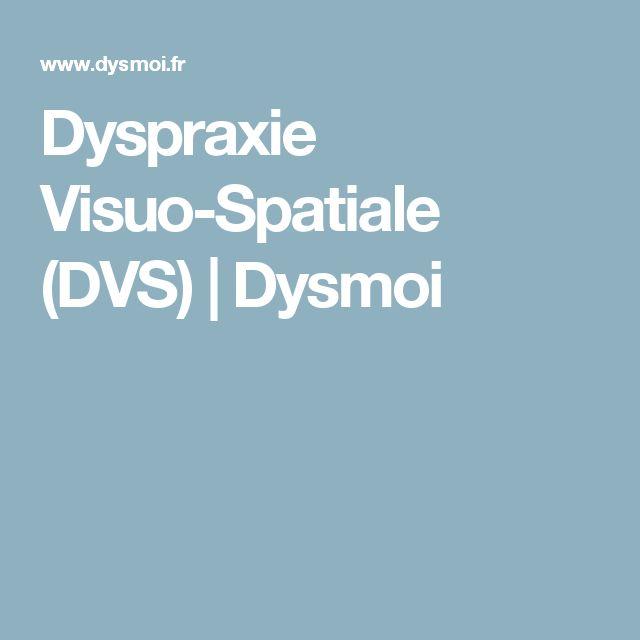 Dyspraxie Visuo-Spatiale (DVS) | Dysmoi