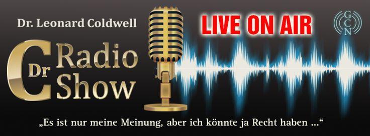 Dr Coldwell Radio Show - jeden Sonntag LIVE! auf GCNLIVE.com  Hier erfahren Sie Wahrheiten, Informationen und Nachrichten die sich sonst niemand traut so klar und direkt auszusprechen oder zu veröffentlichen! Dr. Leonard Coldwell (Dr. C) Die Stimme für Krebspatienten- und Champions Macher! Der weltweit führende Experte für Krebs Patienten Heilung mit einer statistischen Heilungsrate von 92.3%  http://gcnlive.com/JW1D/index.php/showinfo?showCode=71