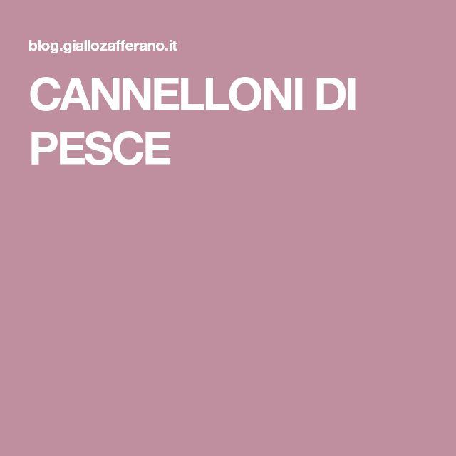 CANNELLONI DI PESCE