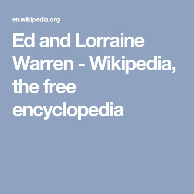 Ed and Lorraine Warren - Wikipedia, the free encyclopedia