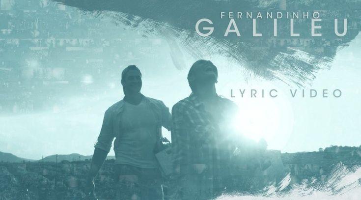 Fernandinho - Galileu (Clipe Gospel)   Feed Gospel