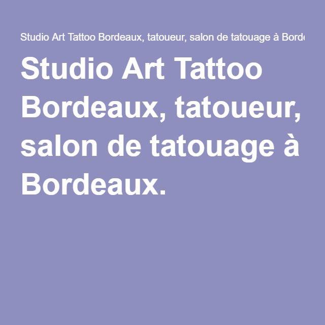 Studio Art Tattoo Bordeaux, tatoueur, salon de tatouage à Bordeaux.