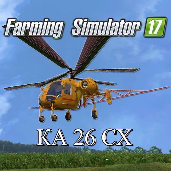 "Mod ""Ka 26 SH"" for Farming Simulator 17. Helicopter Ka 26 SH. Agricultural modification of the multipurpose two-engined national-economic helicopter.  http://www.farming2015mods.com/farming-simulator-2017-mods/fs17-vehicles/fs17-ka-26-sh-v-1-0-beta/"