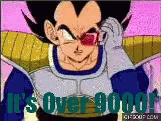 """Over 9000 is a popular catchphrase derived from the Japanese manga anime series Dragon Ball Z, typically used as an innumerable quantifier to describe a large number of something like """"several"""", """"lots"""", """"butt loads"""" and even the metric """"ass tonne""""."""
