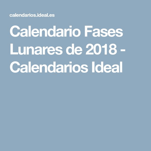 Calendario Fases Lunares de 2018 - Calendarios Ideal