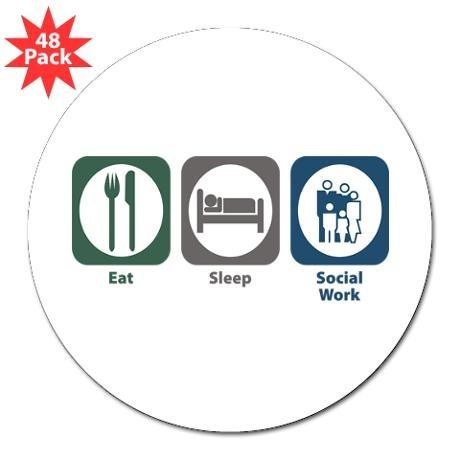 Eat Sleep Social Work