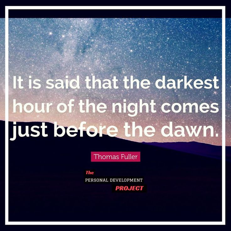 """It is said that the darkest hour of the night comes just before the dawn."" Double tap if you like follow @psychologymastery for more! #thepdproject #successdosedaily #psychologymastery #success #picoftheday #determination #entrepreneur #exercise #physique #transformation #strength #calisthenics #growthhacking #successtips #professionaldevelopment #successmindset #entrepreneurquotes #successstory #businesstips #entrepreneurial #publicspeaking #socialmarketing"