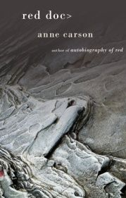Griffin Poetry Prize 2014 Canadian Shortlist - Red Doc> by Anne Carson