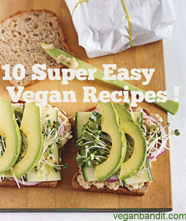 10 Super Easy Vegan Recipes -You probably find yourself in a hurry and have no time to prepare something to eat.You have many easy vegan recipes that are cheap, easy to prepare and healthy. We have troubles choosing which one should we bring on this list of ours because there are so many easy vegan recipes that you can ...- http://www.veganbandit.net/10-super-easy-vegan-recipes/