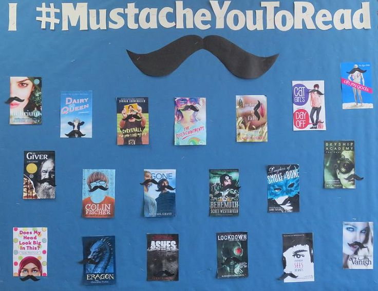 I #MustacheYouToRead  My bulletin board for the beginning of the year next year!!!  LOL  IDEA... take pics of students with mustaches on.