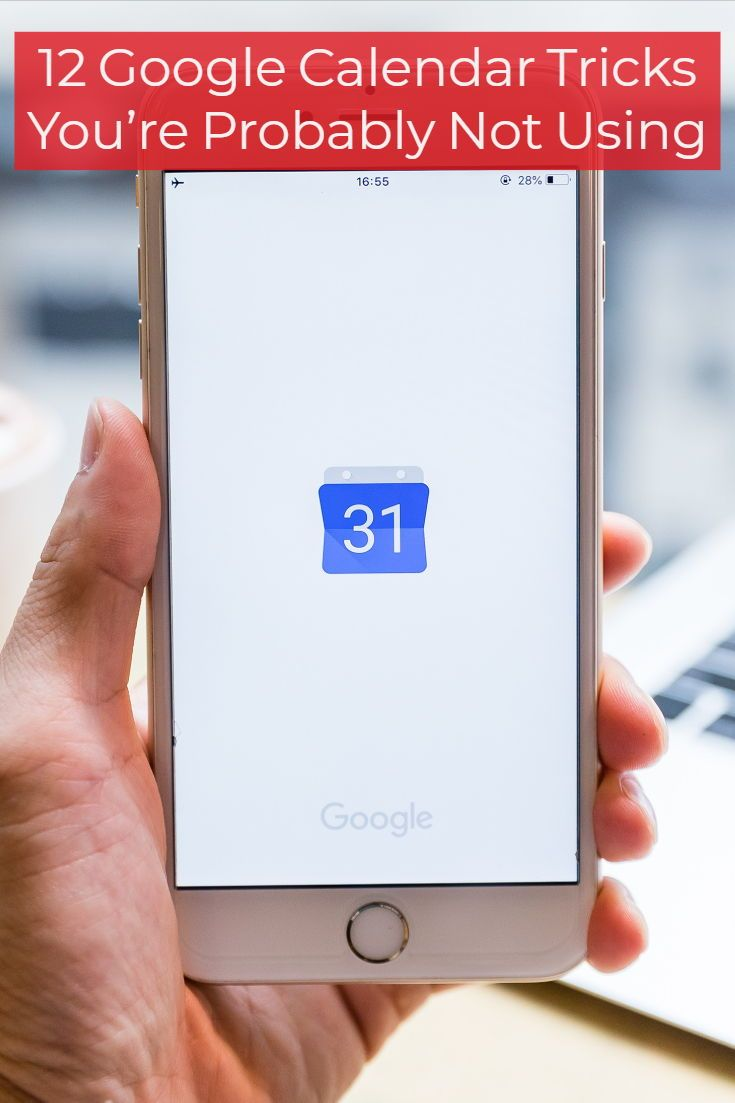 12 Google Calendar Tricks You're Probably Not Using | Tips and