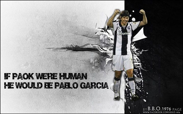 If PAOK were human he would be Pablo Garcia