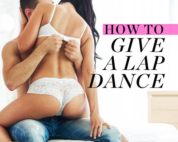 How to Give a Lap Dance Without Feeling Ridiculous.= happy relationship (marriage)