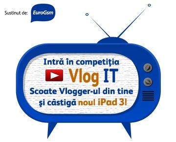 Te invitam la Vlog IT – powered by EuroGsmPlaytech.ro lanseaza Vlog IT, prima competitie de video blogging IT din Romania.Ai stofa de vlogger