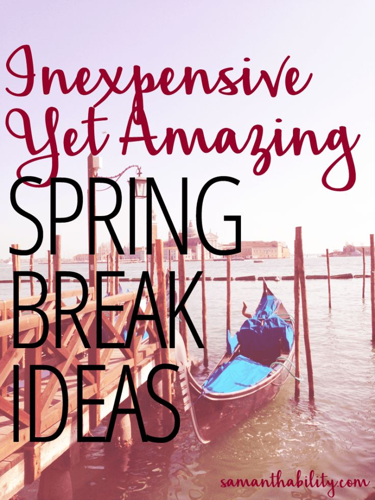 Inexpensive yet amazing spring break ideas! This list of fun ideas and travel destinations will guarantee the best college spring break yet!