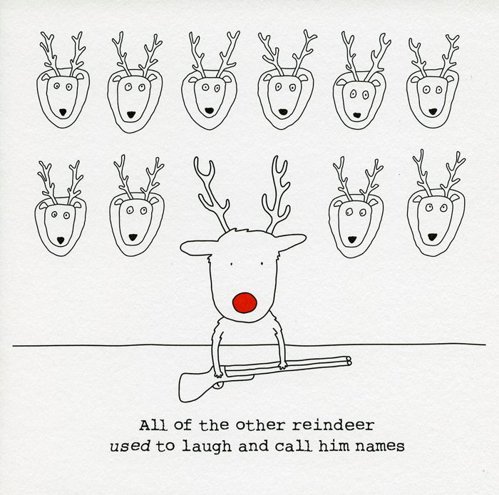9 best images about humor on pinterest reindeer other and funny humorous christmas card by rosie made a thing all of the other reindeer used to laugh and call him names christmas card with a humorous cartoon showing m4hsunfo