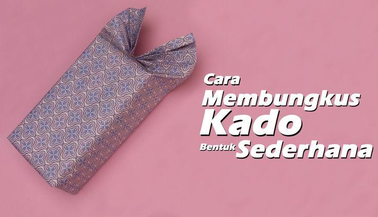 Cara Membungkus Kado Ulang Tahun Sederhana/ How to a wrap a unique gift