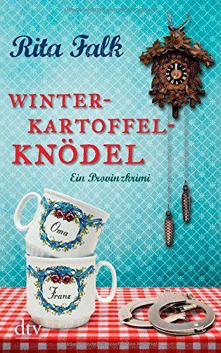 Winterkartoffelknödel: Ein Provinzkrimi von Rita Falk http://www.amazon.de/dp/3423213302/ref=cm_sw_r_pi_dp_sjeuvb13848QV