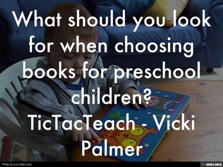 What is important to consider when choosing preschool books?  Read more: http://tictacteach.com/preschool-books/