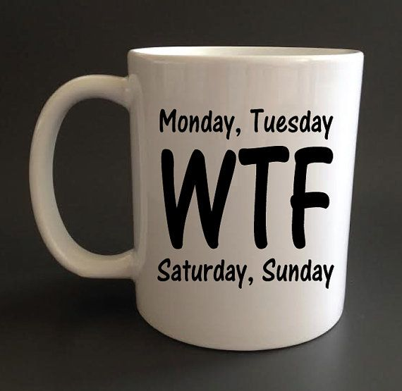 Hey, I found this really awesome Etsy listing at https://www.etsy.com/listing/196432383/days-of-the-week-coffee-mug-different