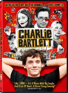 A rich kid becomes the self-appointed psychiatrist to the student body of his new high school. Amazon.com: Charlie Bartlett: Anton Yelchin, Robert Downey Jr., Hope Davis, Kat Dennings, Tyler Hilton, Mark Rendall, Dylan Taylor, Megan Park, Jake Epstein, Jonathan Malen, Derek McGrath, Stephen Young, Jon Poll, Barron Kidd, Bruce Toll, David Permut, Gustin Nash, Jay Roach, Jennifer Perini: Movies & TV