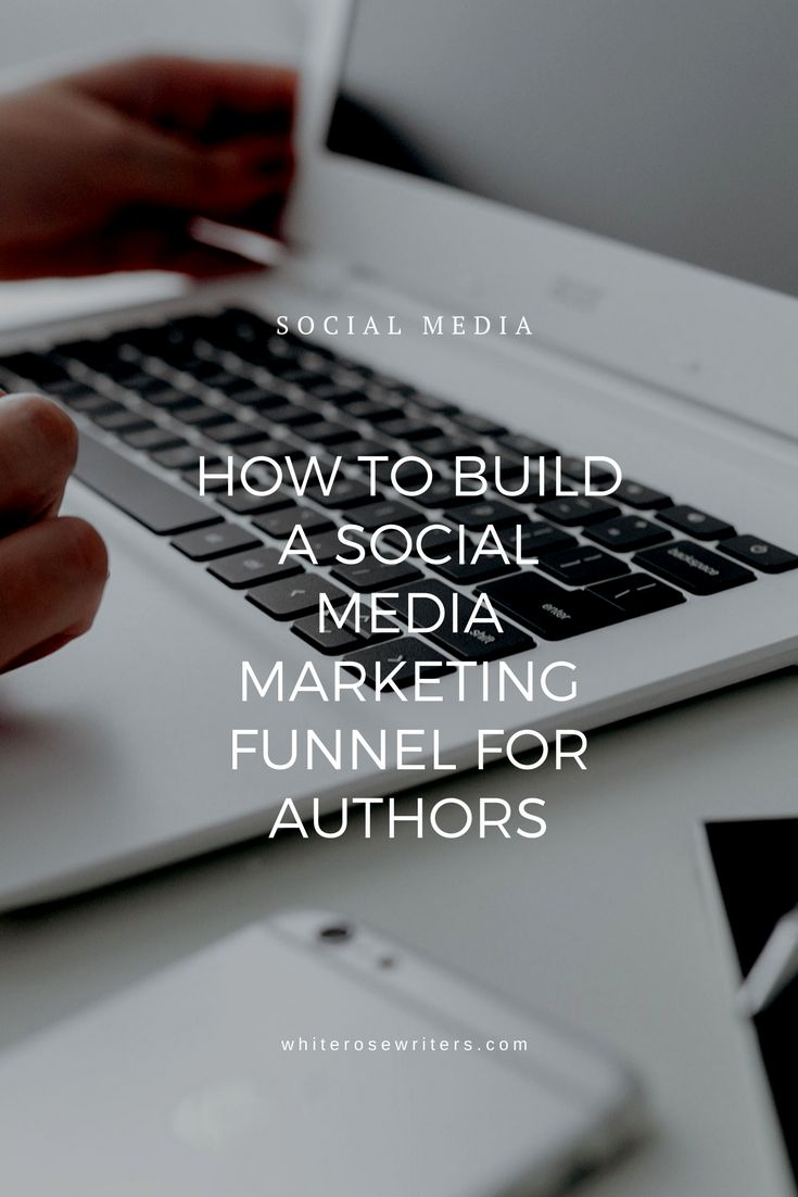 How to build a social media Marketing Funnel for authors